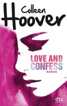 Love and Confess by Colleen Hoover