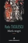 Mierla neagră by Radu Ţuculescu