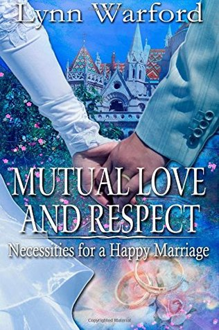 Mutual Love and Respect by Lynn Warford