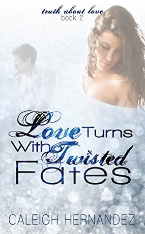 Love Turns with Twisted Fates