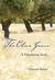 The Olive Grove by Deborah Rohan