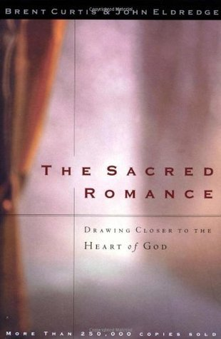 The Sacred Romance / Desire: Two Amazing Books In One Volume