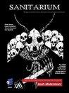 Sanitarium Magazine Issue #31: Bringing you the Best Horror Fiction, Dark Verse and Macabre Entertainment