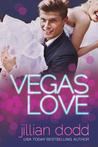 Vegas Love by Jillian Dodd