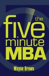 The Five-Minute MBA