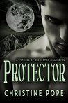 Protector (The Witches of Cleopatra Hill, #5)