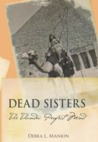 Dead Sisters: The Thunder, Perfect Mind