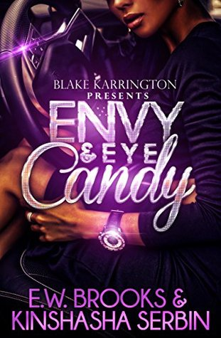 Envy and Eye Candy
