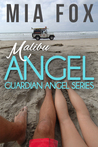 Malibu Angel (Guardian Angel, #1)