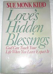 Love's Hidden Blessings: God Can Touch Your Life When You Least Expect It