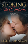 Stoking the Embers (Embers, #3)