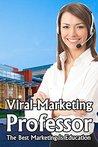 Viral-Marketing Professor by Nylus Stanton