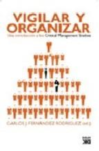 """Vigilar y organizar: una introducción a los """"Critical Management Studies"""""""