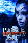 Private. Keep out. (Dead of night duology #1)