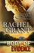 Body of Evidence (Evidence, #2) by Rachel Grant