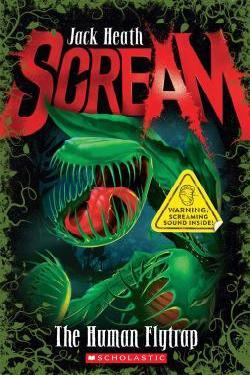 The Human Flytrap (Scream #1)