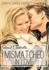Mismatched in Love: Almost Cinderella (Almost a Fairytale #1)