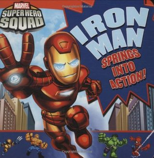 Super Hero Squad: Iron Man Springs Into Action!