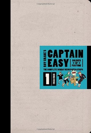 Captain Easy, Soldier of Fortune, Vol. 1: The Complete Sunday Newspaper Strips, 1933-1935