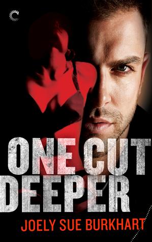 One Cut Deeper by Joely Sue Burkhart