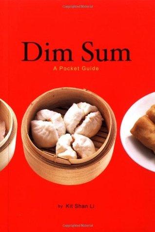 Dim Sum: A Pocket Guide