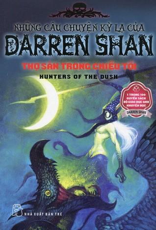 El libro de Thợ Săn Trong Chiều Tối autor Darren Shan DOC!