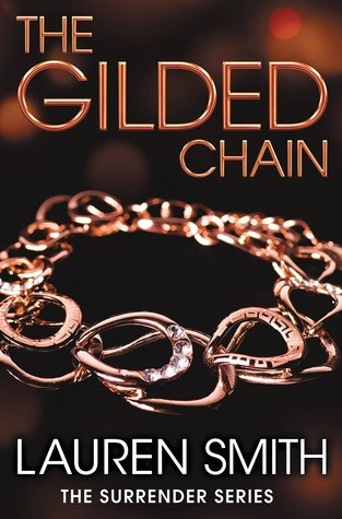 The Gilded Chain by Lauren   Smith