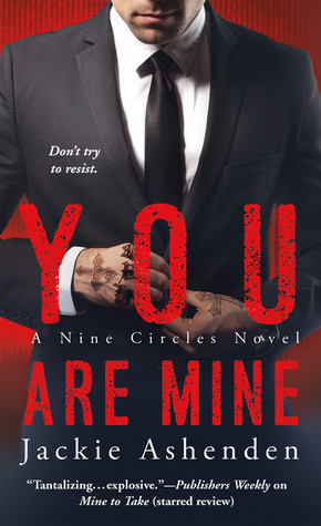 {Review} You Are Mine by Jackie Ashenden