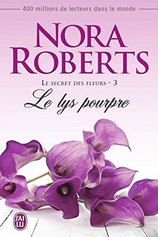 Le lys pourpre (Le secret des fleurs #3)