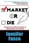 Market or Die