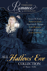 A Timeless Romance Anthology: All Hallows' Eve