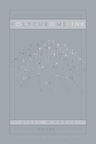 Polychrome Ink Volume I
