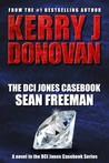 Sean Freeman (The DCI Jones Casebook #1)