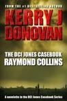 The DCI Jones Casebook: Raymond Collins (The DCI Jones Casebook #2)