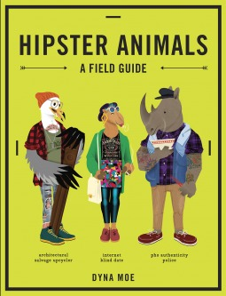 hipster-animals-a-field-guide