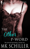 The Other P-Word (In Other Words, #3)