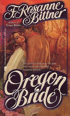 Oregon Bride by Rosanne Bittner