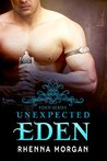 Unexpected Eden (Eden, #1)