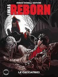 Lukas Reborn n. 2: Le cacciatrici