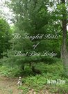The Tangled Roots of Bent Pine Lodge (White Pine Trilogy Book 1)