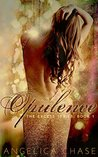 Opulence (The Excess, #1)