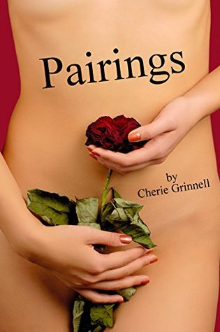 Pairings by Cherie Grinnell