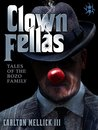 ClownFellas: Tales of the Bozo Family