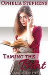 Taming the Brat by Ophelia Stephens
