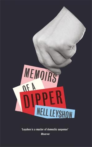 Memoirs of a Dipper by Nell Leyshon b0c1111b5bb