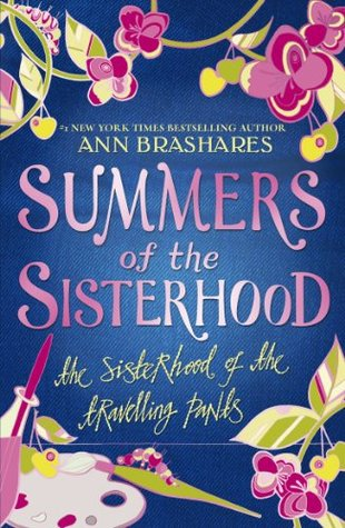 The Sisterhood of the Traveling Pants (Sisterhood of the Traveling Pants, #1)