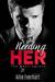 Needing Her (The Kensingtons, #1)