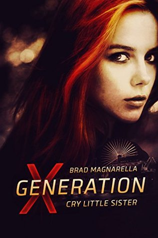 Cry Little Sister (XGeneration #5)