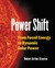 Power Shift: From Fossil Energy to Dynamic Solar Power