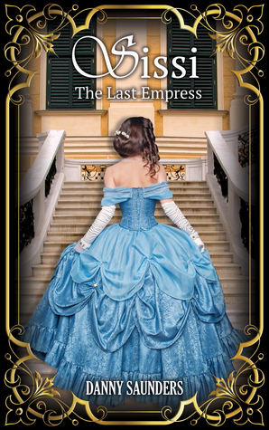 SISSI: THE LAST EMPRESS